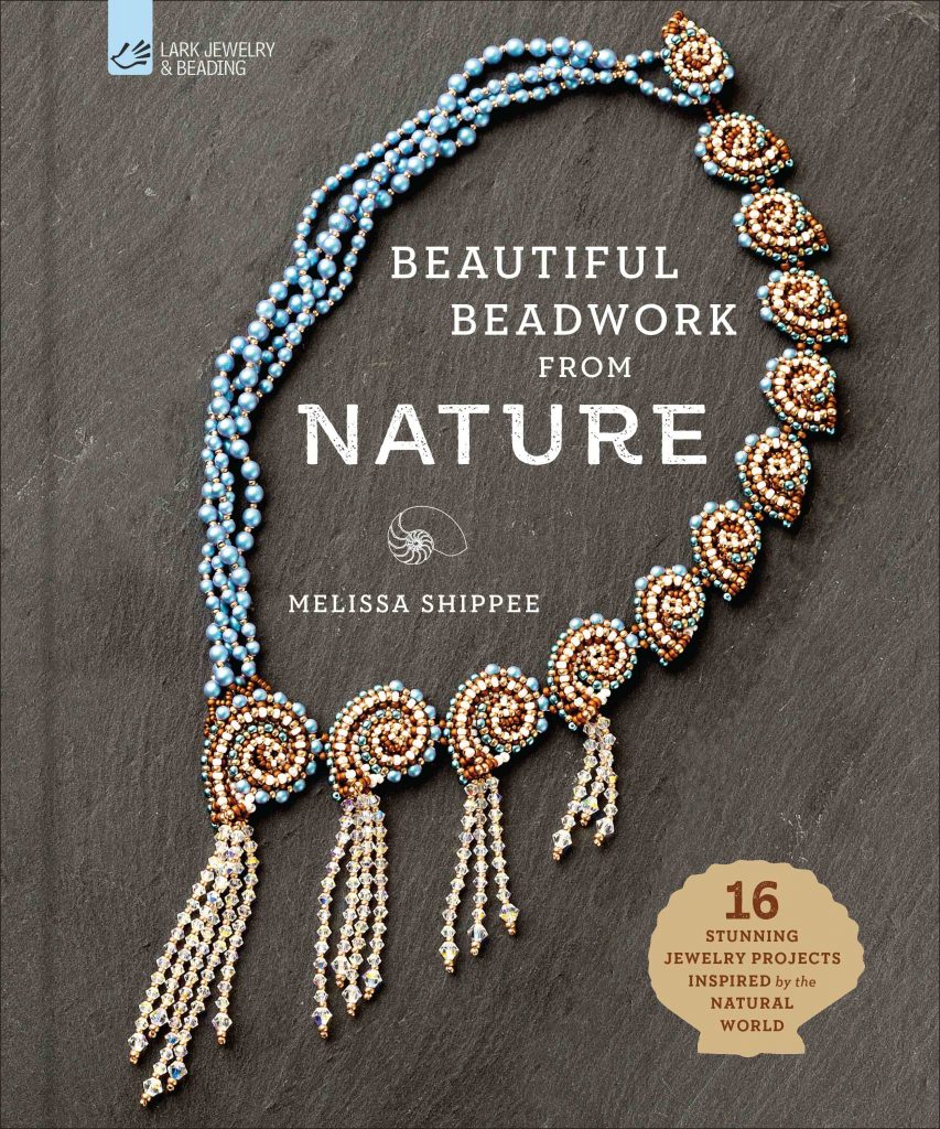 MGS Designs Beautiful Beadwork from Nature - 16 Stunning Jewelry Projects Inspired by the Natural World